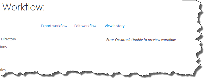 "Screen shot of an error message ""Unable to preview workflow"""