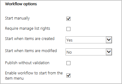 workflow options, start on new with no conditions